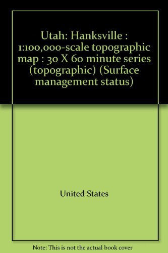 Utah: Hanksville : 1:100,000-scale topographic map : 30 X 60 minute series (topographic) (Surface management status)