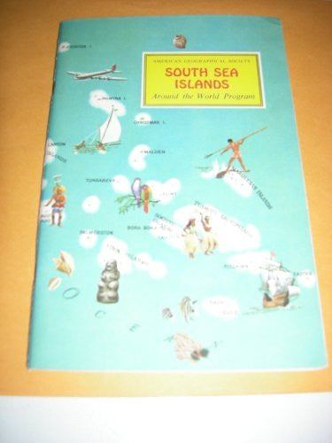 American Geographical Society South Sea Islands (Around the World Program, South Sea Islands) - Wide World Maps & MORE! - Book - Wide World Maps & MORE! - Wide World Maps & MORE!