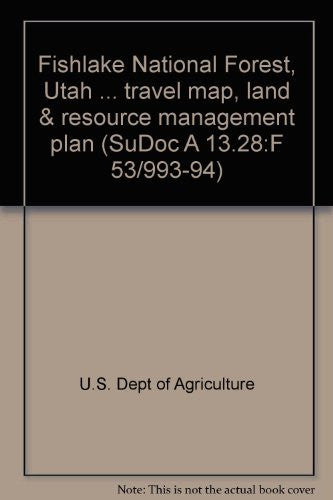 us topo - Fishlake National Forest, Utah ... travel map, land & resource management plan (SuDoc A 13.28:F 53/993-94) - Wide World Maps & MORE! - Book - Wide World Maps & MORE! - Wide World Maps & MORE!