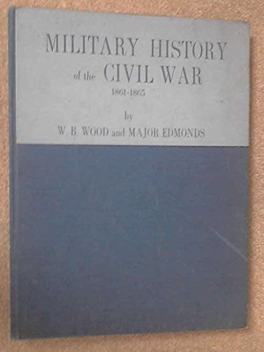 Military History of The Civil War 1861-1865