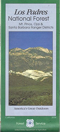 Los Padres National Forest: Mt. Pinos, Ojai & Santa Barbara Ranger Districts