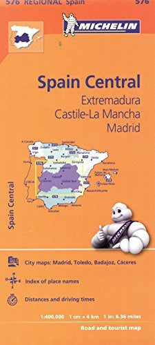 Michelin Spain: Central, Extremadura, Castilla-La Mancha, Madrid Map 576 (Maps/Regional (Michelin))