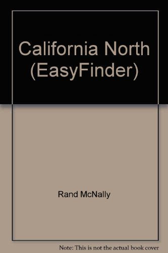 Jul 01, 1995 Rand McNally EasyFinder Northern California Map [Archival Copy] - Wide World Maps & MORE! - Map - Rand McNally & Company - Wide World Maps & MORE!