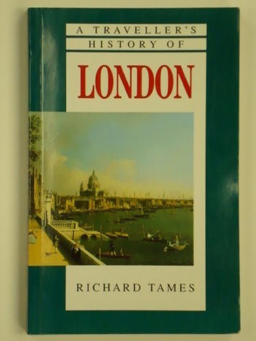 A Traveller's History of London (Traveller's History Series)