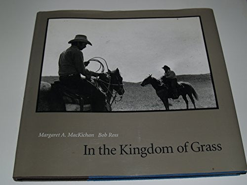In the Kingdom of Grass (Great Plains Photography Series)