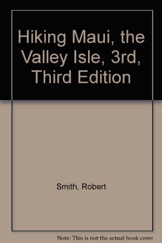 Hiking Maui: The valley isle (Wilderness Press trail guide series)