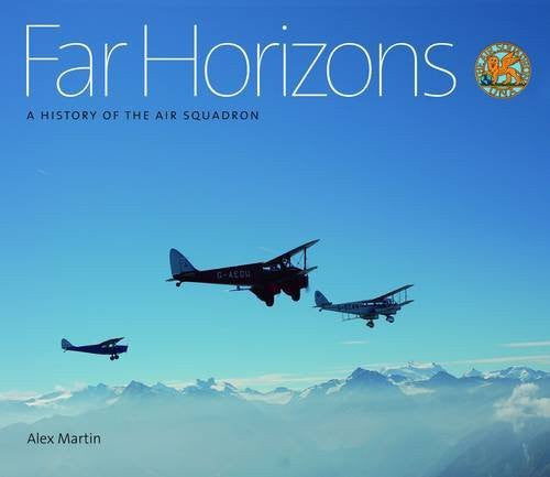 Far Horizons: A History of the Air Squadron