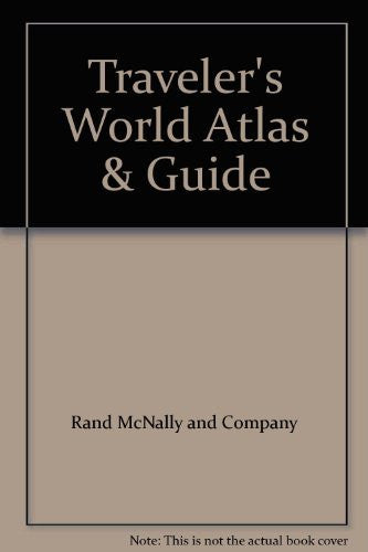 Traveler's World Atlas & Guide