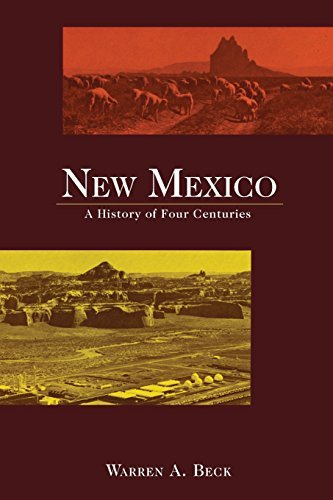 New Mexico: A History of Four Centuries - Wide World Maps & MORE! - Book - Warren A Beck - Wide World Maps & MORE!