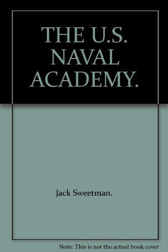 THE U.S. NAVAL ACADEMY.