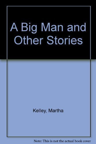 A Big Man and Other Stories