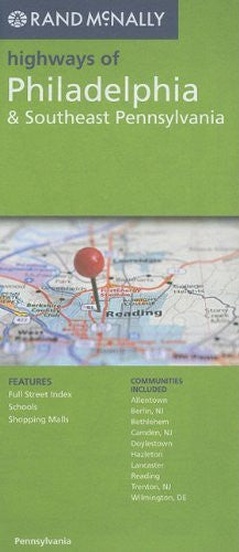 Rand McNally Folded Map: Philadelphia & SE Pennsylvania Highways (Rand McNally Highways Of...)