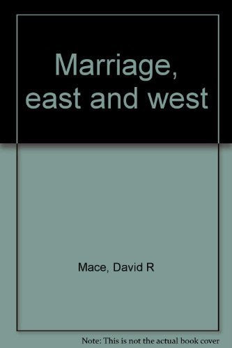Marriage East and West