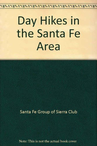 Day Hikes in the Santa Fe Area - Wide World Maps & MORE! - Book - Brand: Sierra Club Santa Fe Group - Wide World Maps & MORE!