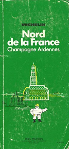 Michelin Green Guide: Northern France (French Edition) - Wide World Maps & MORE! - Book - Wide World Maps & MORE! - Wide World Maps & MORE!