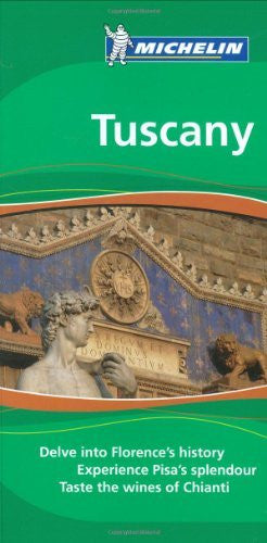 Michelin the Green Guide Tuscany (Michelin Green Guides)
