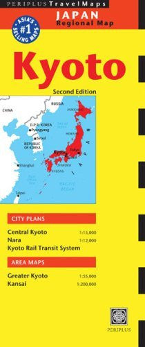 Kyoto Travel Map: 2005/2006 Edition (Periplus Travel Maps)