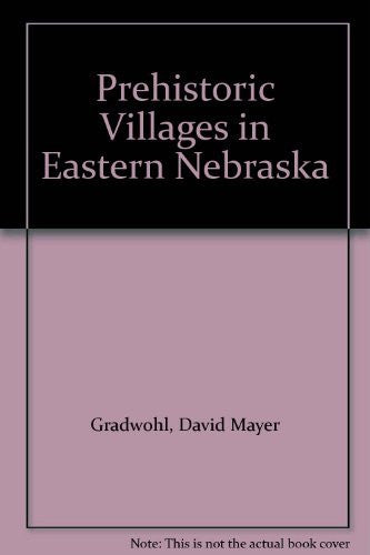 Prehistoric Villages in Eastern Nebraska