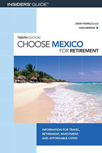 us topo - Choose Mexico for Retirement, 10th: Information for Travel, Retirement, Investment, and Affordable Living (Choose Retirement Series) - Wide World Maps & MORE! - Book - Brand: GPP Travel - Wide World Maps & MORE!