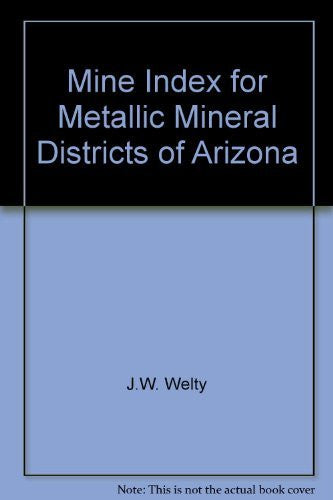 us topo - Mine Index for Metallic Mineral Districts of Arizona - Wide World Maps & MORE! - Book - Wide World Maps & MORE! - Wide World Maps & MORE!