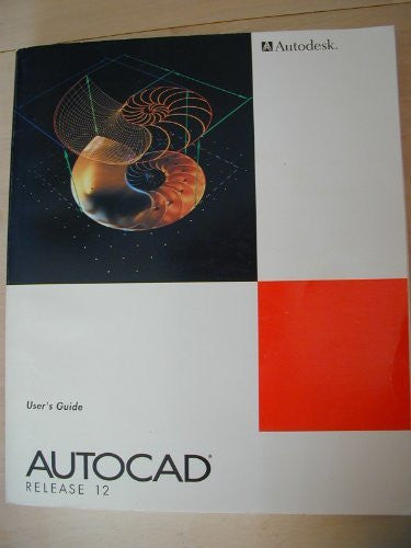 Autocad Release 12 User's Guide - Wide World Maps & MORE! - Book - Wide World Maps & MORE! - Wide World Maps & MORE!