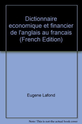 Dictionnaire economique et financier de l'anglais au francais (French Edition)