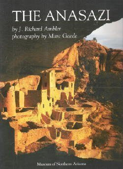 The Anasazi: Prehistoric People of the Four Corners Region