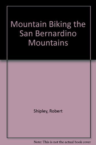 Mountain Biking the San Bernardino Mountains - Wide World Maps & MORE! - Book - Wide World Maps & MORE! - Wide World Maps & MORE!