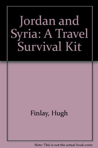 Jordan and Syria : A Travel Survival Kit