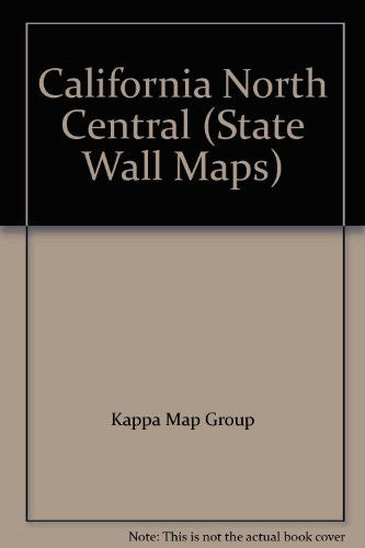 us topo - California North Central (State Wall Maps) - Wide World Maps & MORE! - Book - Wide World Maps & MORE! - Wide World Maps & MORE!