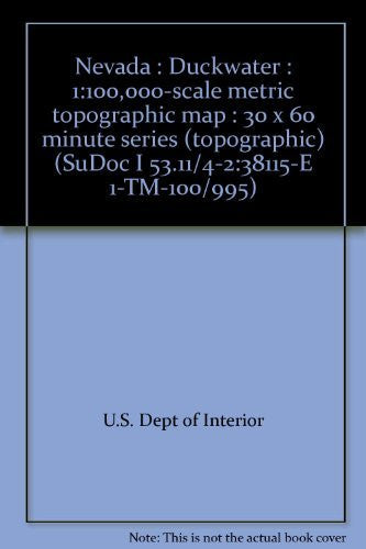 Nevada : Duckwater : 1:100,000-scale metric topographic map : 30 x 60 minute series (topographic) (SuDoc I 53.11/4-2:38115-E 1-TM-100/995)
