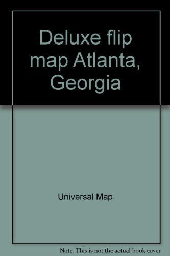 Deluxe flip map Atlanta, Georgia: Extensive coverage! : including Avondale Estates, Clarkston, College Park ... William B. Hartsfield Atlanta International Airport - Wide World Maps & MORE! - Book - Wide World Maps & MORE! - Wide World Maps & MORE!