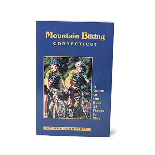 Mountain Biking Connecticut: A Guide to the Best 25 Places to Ride