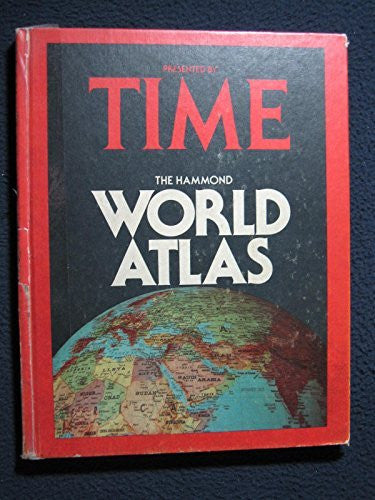 Presented By Time: The Hammond World Atlas