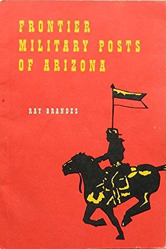 Frontier Military Posts of Arizona
