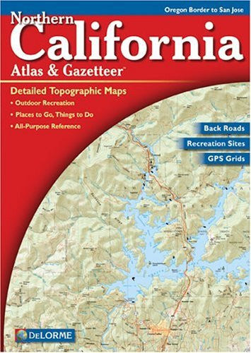 us topo - Northern California Atlas & Gazetteer - Wide World Maps & MORE! - Book - Delorme - Wide World Maps & MORE!