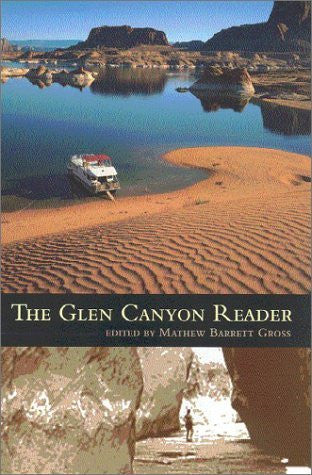 The Glen Canyon Reader - Wide World Maps & MORE! - Book - Brand: University of Arizona Press - Wide World Maps & MORE!