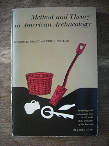 Method and Theory in American Archaeology (Phoenix Books P88) - Wide World Maps & MORE! - Book - Wide World Maps & MORE! - Wide World Maps & MORE!