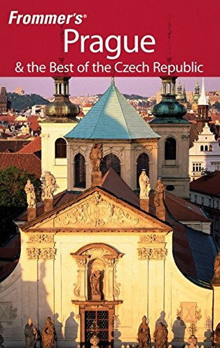Frommer's Prague & the Best of the Czech Republic (Frommer's Complete Guides) - Wide World Maps & MORE! - Book - Wide World Maps & MORE! - Wide World Maps & MORE!