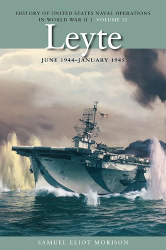Leyte, June 1944-January 1945: History of United States Naval Operations in World War II, Volume 12 - Wide World Maps & MORE! - Book - Wide World Maps & MORE! - Wide World Maps & MORE!