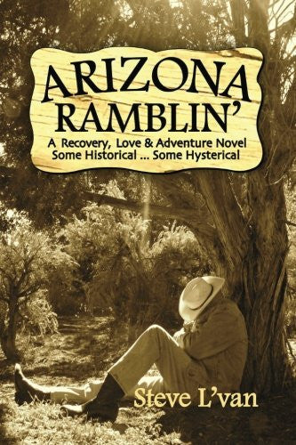 us topo - Arizona Ramblin': A Recovery, Love & Adventure Novel, Some Historical...Some Hysterical - Wide World Maps & MORE! - Book - Wide World Maps & MORE! - Wide World Maps & MORE!