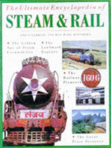 The Ultimate Encyclopedia of Steam and Rail - Locomotives