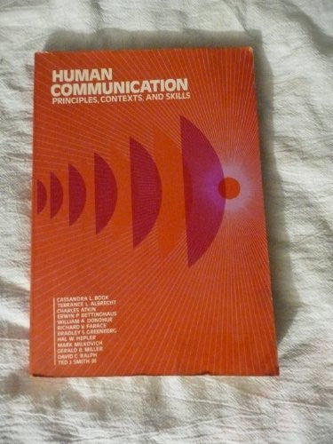 Human Communication: Principles, Context and Skills
