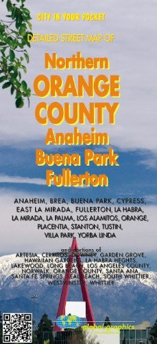 Northern Orange County: Detailed Street Map of Anaheim, Buena Park, Fullerton (City in Your Pocket) - Wide World Maps & MORE! - Map - Global Graphics - Wide World Maps & MORE!