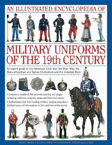 us topo - An Illustrated Encyclopedia of Military Uniforms of the 19th Century: An Expert Guide to the American Civil War, the Boer War, the Wars of German and Italian Unification and the Colonial Wars - Wide World Maps & MORE! - Book - Brand: Anness - Wide World Maps & MORE!