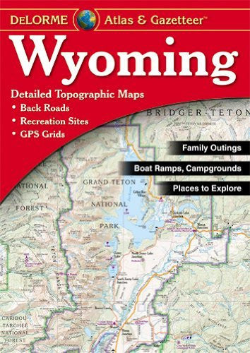 us topo - Wyoming Atlas & Gazetteer - Wide World Maps & MORE! - Book - Delorme - Wide World Maps & MORE!