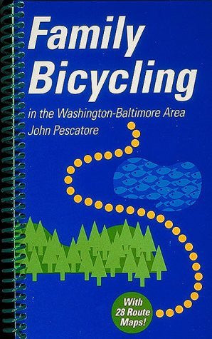 Family Bicycling: In the Washington-Baltimore Area - Wide World Maps & MORE! - Book - Brand: EPM Publications - Wide World Maps & MORE!