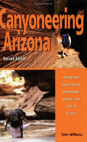 Canyoneering Arizona, Revised Edition - Wide World Maps & MORE! - Book - Funhog Press - Wide World Maps & MORE!