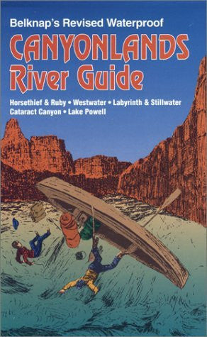 us topo - Belknap's Revised Waterproof Canyonlands River Guide - Wide World Maps & MORE! - Book - Wide World Maps & MORE! - Wide World Maps & MORE!