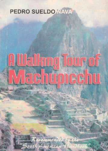A walking tour of Machupicchu